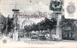 (31) Toulouse - Exposition 1908 - Arc De Triomphe - 2 SCANS - Toulouse