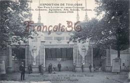 (31) Toulouse - Exposition 1924 Les Pays Latins Et Leurs Colonies - 2 SCANS - Toulouse