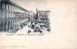 (31) Toulouse - Arcade Du Capitole Et Marché - 2 SCANS - Toulouse