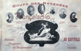 (31) Toulouse - Coupe Des Pyrénées Au Capitole - Pub - Grands Magasins De Nouveautés - 2 SCANS - Toulouse