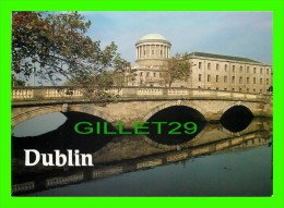 DUBLIN, IRELAND - FOUR COURTS - REAL IRELAND DESIGN LTD - - Dublin
