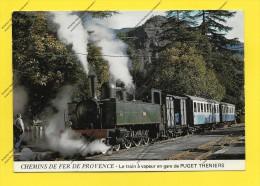 CPM 06 CHEMIN DE FER DE PROVENCE Le TRAIN à Vapeur En GARE De PUGET THENIERS - Stations - Met Treinen