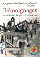 GUERRE INDEPENDANCE ISRAEL 1948 1949 TEMOIGNAGE VOLONTAIRE FRANCAIS ARMEE COMMANDO - Livres