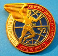 MEDAILLE BROCHE XII WORLD UNIVERSITY HANDBALL CHAMPIONSHIP S. PETERSBURG - Handball