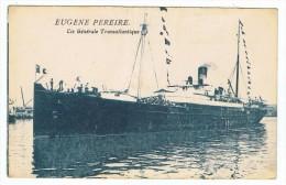 Paquebot Eugène  Pereire    Cie   Générale  Transatlantique - Dampfer