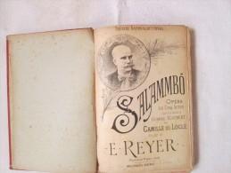 Partition Musicale Ancienne Opéra En Cinq Actes  SALAMBO Musique De E.REYER 238 Pages   Voir Scans - Livres, BD, Revues