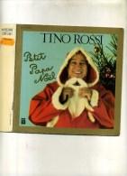 - PETIT PAPA NOËL . TINO ROSSI . 45 T. - Christmas Carols