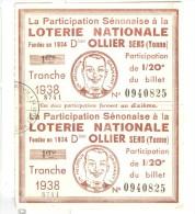 Billet La Participation Senonaise à La Loterie Nationale - Ollier - Sens - 1938 - Billets De Loterie