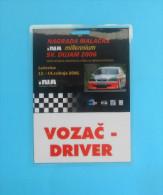 FIA - INTERNATIONAL HILL CLIMB RACE - MALACKA GRAND PRIX 2006. ... DRIVER - Croatian Official Pass - Autosport - F1