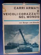 M#0L38 Von Senger Und Etterlin CARRI ARMATI E VEICOLI CORAZZATI NEL MONDO 1967 MILITARI - Veicoli