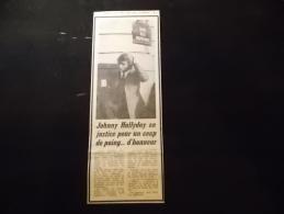 Coupure de Presse PROMO voir description Johnny Hallyday en justice pour un coup de poing ... D Honneur 1969