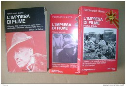 M#0L46 Ferdinando Gerra L´IMPRESA DI FIUME 2 V. Longanesi 1975 - War 1914-18