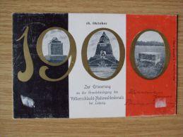 AK Von 1900, 18.OKTOBER 1900, ZUR ERINNERUNG AN DIE GRUNDSTEINLEGUNG DES VÖLKERSCHLACHT-NATIONALDENKMALS BEI LEIPZIG - Leipzig