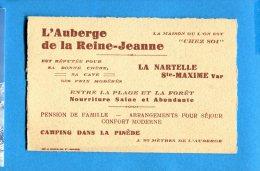 T163, Carte De Visite 10 X 6 Cm, L'Auberge De La Reine - Jeanne, La Nartelle, Camping Dans La Pinède, Pension De Famille - Cartoncini Da Visita