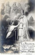 Postcard / Pope Pius X / Pie X / Paus Pius X / La France Malgré Les Sectes Impies / Ed. D. Saudinos Ritouret / 1909 - Pausen