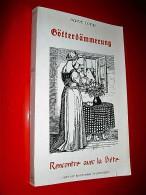 Götterdämmerung Ou Rencontre Avec La Bête  Saint Loup (Marc Augier) 1986 - Weltkrieg 1939-45