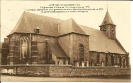 MARCHE-LEZ-ECAUSSINNES « L'église» - Phototypie A. Dohmen , Bxl - Ecaussinnes