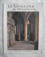 LE GAULOIS du DIMANCHE.1914:FREDERIC MISTRAL..ANGLETERRE..IRLANDE..PALESTINE..POLYTECHNIQUE..AFRIQUE-CHASSE...Etc..