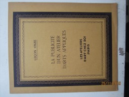 LES ATELIERS D'ART CHEZ SOI : 11 ème Leçon,la Publicité D' Un Atelier D'arts Appliqués , 14 Pages - Arte