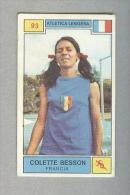 COLETTE BESSON...ATHLETICS...ATLETICA LEGGERA...OLIMPIADI...OLYMPICS - Athlétisme