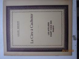 LES ATELIERS D'ART CHEZ SOI : 18 ème Leçon,  La Cire à Cacheter   , 10 Pages - Arte