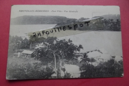 C P Nouvelles Hebrides  Port Vila Vue Generale - Wallis En Futuna