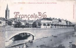 (31) Toulouse - L´Eglise De La Dalbade Et Le Quai De Tounis - 2 SCANS - Toulouse