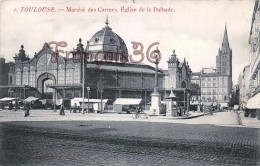 (31) Toulouse - Marché Des Carmes - Eglise De La Dalbade - 2 SCANS - Toulouse