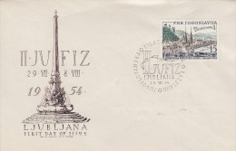 Enveloppe  1er  Jour  YOUGOSLAVIE   2éme   Exposition   Philatélique   LJUBLJANA     1954 - FDC