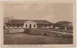 Postal Cabo Verde - Cape Verde - S. Vicente - Hospital Militar E Civil (1926) - Carte Postale - Postcard - Cap Vert