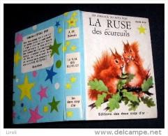 Etoile d' Or. S�rie Bleue.  066.  DALMAIS A.M. :  La ruse des Ecureils. cv et ill Paul DURAND. (1969)