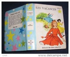 Etoile d' Or. S�rie Bleue.  097.  DE SEGUR :  Les Vacances. cv et ill Madeleine PREVOT. (1970)