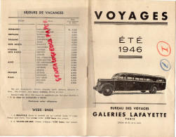 75 - PARIS - DEPLIANT TOURISTIQUE VOYAGES ETE 1946- GALERIES LAFAYETTE - AUTOBUS  AUTOCAR - Dépliants Touristiques