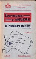 ANVERS ET ENVIRONS 42 PROMENADES PEDESTRES - Dépliants Touristiques