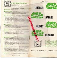 87-23-19-46-24- DEPLIANT LIMOUSIN-MARCHE-QUERCY-PERIGORD-LIMOGES-PETIGUEUX-TULLE-GUERET-BRIVE-CAHORS- - Dépliants Touristiques