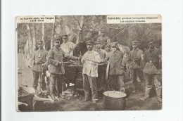 SAINT DIE PENDANT L'OCCUPATION ALLEMANDE LES CUISINES ROULANTES LA GUERRE DANS LES VOSGES 1914 1915 - Saint Die