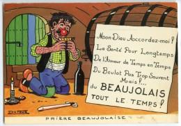 Prière Beaujolaise - Mon Dieu Accordez-moi Du Beaujolais Tout Le Temps - écrite Non Timbrée 2 Scans - France