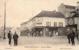 93 ROSNY-sous-BOIS  Rue De L'Eglise - Rosny Sous Bois