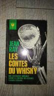 Les Contes Du Whisky De Jean Ray Bibliothèque Marabout  Science Fiction 1965 - Fantastique