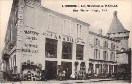 33 - Libourne - Les Magasins Mabille Rue Victor-Hugo (Articles De Chais Et De Vendanges Vannerie Chaises Et Fauteuils) - Libourne