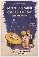 LIVRET : chanoine Boyer : mon premier cat�chisme en image  (ill pierre Rousseau) 1942 (PPP1740)