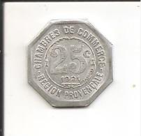 Jeton 25 Centimes 1921 Région Provençale - Syndicat Des Commerçants - Monétaires / De Nécessité