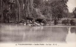 CPA VALENCIENNES - JARDIN PUBLIC - LE LAC - Valenciennes