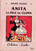 Anita la fille du clown. Andr� Hiquet.