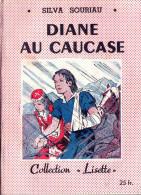 Diane au Caucase. Silva Souriau.