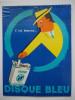 """- Ancien Carton Publicitaire.Tabac. Cigarettes """" GAULOISES DISQUE BLEU """" - - Placas De Cartón"""