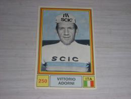 CYCLISME CARTE PANINI 250 SPRINT 71 VITTORIO ADORNI ITALIE SCIC - Ciclismo
