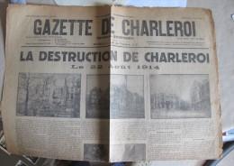 Gazette De Charleroi. Charleroi Août 1914. 1e Page Du Journal De 1927. 1e Guerre Destructions. - 1914-18