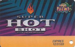 Palms Casino Las Vegas - Super Hot Shot Card Expires 12/31/03 - Casino Cards