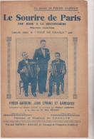 (GB1) Le Sourire De Paris , Une Rose à La Boutonnière .;  FREDO GARDONI , JEAN CYRANO , GARRIGOUX - Partitions Musicales Anciennes